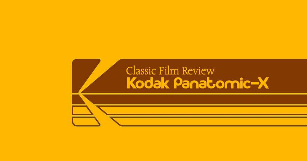Classic Film Review - Kodak Panatomic-X